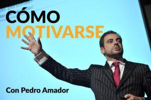 Motivación Pedro Amador - Blog
